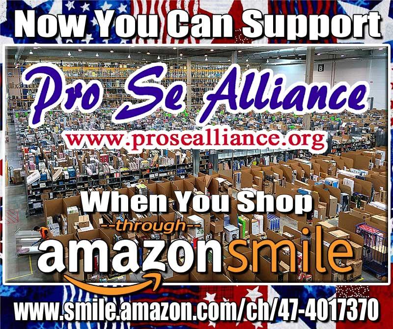 Donate to Pro Se Alliance through Amazon Smile